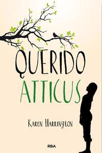 querido-atticus_karen-harrington_libro-MONL150