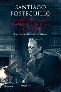 la noche que frankenstein leyo el quijote