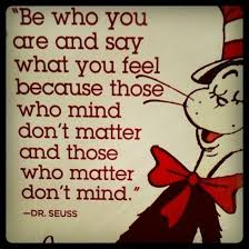 be who you are and say what you feel quote
